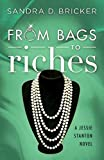 From Bags to Riches: A Jessie Stanton Novel - Book 3