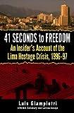 41 Seconds to Freedom, Luis Giampietri and Bill Salisbury, 0891419071