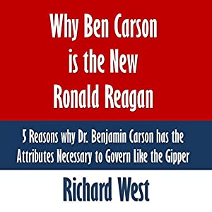 Why Ben Carson Is the New Ronald Reagan Audiobook