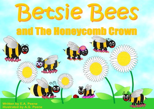 Betsie Bees and the Honeycomb Crown