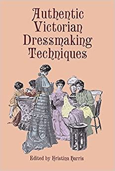 Victorian Sewing Patterns- Dress, Blouse, Hat, Coat, Mens Authentic Victorian Dressmaking Techniques  AT vintagedancer.com