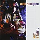 With a Twist by Todd Rundgren (2011-12-27)