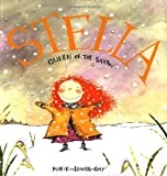 Stella, Queen of the Snow, Marie-Louise Gay, 0888994044
