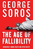 img - for The Age of Fallibility: The Consequences of the War on Terror by George Soros (2006-06-29) book / textbook / text book