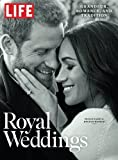 img - for LIFE Royal Weddings: Grandeur, Romance, and Tradition book / textbook / text book