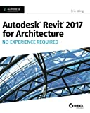 img - for Autodesk Revit 2017 for Architecture: No Experience Required book / textbook / text book
