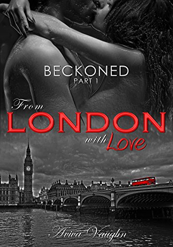 beckoned-part-1-from-london-with-love