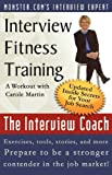 Interview Fitness Training a Workout with Carole Martin the Interview Coach, Carole Martin, 0970901232