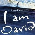 I Am David Hörbuch von Anne Holm Gesprochen von: Struan Rodger