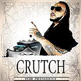 Crutch For President