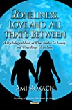 Loneliness, Love and All That's Between, Ami Rokach, 1629481106