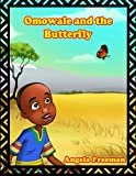 Omowale & The Butterfly