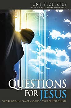 Questions for Jesus by [Stoltzfus, Tony]