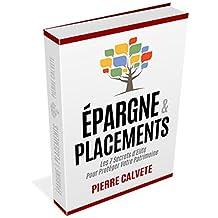 Comment Bien Placer Son Argent: Ce que le Banque Ne Vous Diront Jamais (French Edition)