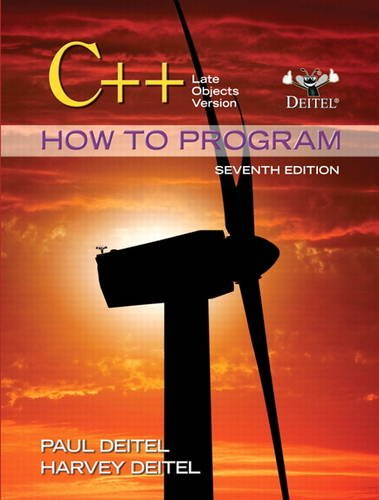 C++ How to Program: Late Objects Version (7th Edition) (How to Program (Deitel)) by Pearson