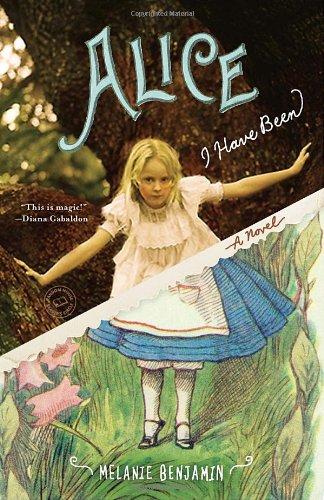 Alice I Have Been: A Novel (Random House Reader's Circle)