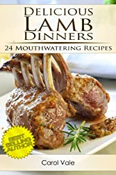 Delicious Lamb Dinners (Delicious Dinners)