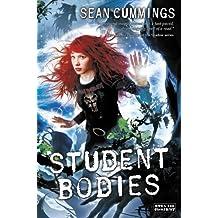 Student Bodies by Sean Cummings (2013-09-17)