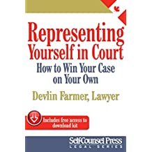 Representing Yourself In Court (CAN): How to Win Your Case on Your Own (Legal Series)
