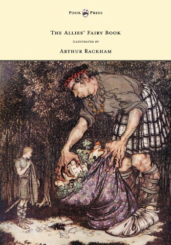 - The Allies' Fairy Book - Illustrated by Arthur Rackham
