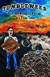 Tumbleweed, Jeffrey S. Mudd, 0967918405