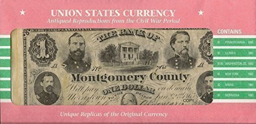 Union States Currency (Education In The North During The Civil War)