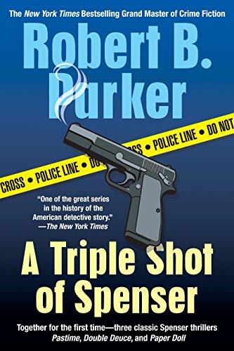 A Triple Shot of Spenser: A Thriller (Spenser - Triple Shot Series