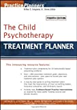 img - for The Child Psychotherapy Treatment Planner (Practice Planners) book / textbook / text book