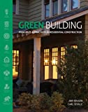 img - for Green Building: Principles and Practices in Residential Construction (Go Green with Renewable Energy Resources) book / textbook / text book
