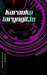 Karaoke Laryngitis