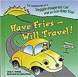 Have Fries - Will Travel!, Linda K. Hempel, 0865715491