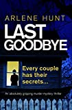 Download Last Goodbye: An absolutely gripping murder mystery thriller (Detectives Eli Quinn and Roxy Malloy Book 1) in PDF ePUB Free Online