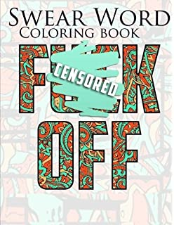 Swear Word Coloring Book Best Fcking With Premium Quality Sweary