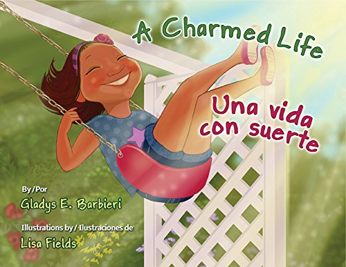 A Charmed Life / Una vida con suerte (English and Spanish Edition) PDF