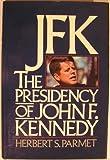 JFK, Herbert S. Parmet, 038527419X