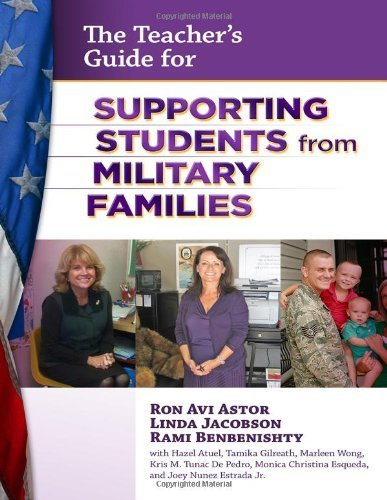 The Teacher's Guide for Supporting Students from Military Families by Ron Avi Astor (2012-10-19)