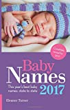 Baby Names 2017: This Year's Best Baby Names: State to State