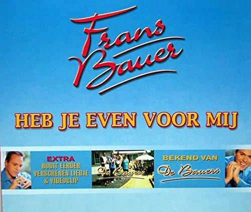 Frans Bauer - Heb je even voor mij - Zortam Music