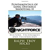 Fundamentals of Long Distance Shooting II: History, Techniques and Technology