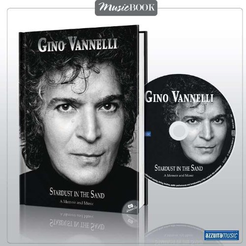 STARDUST IN THE SAND (LIBRO+CD (Gino Vannelli The Best Of Gino Vannelli)
