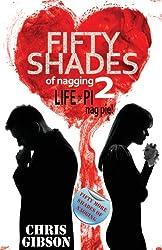 Fifty Shades of Nagging 2: Life of Pi (Nag Pie)