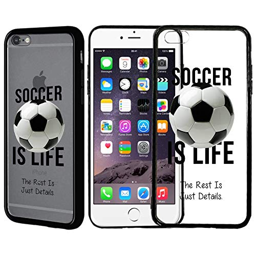 [Inkmodo] Clear TPU Case for iPhone 6 Plus/iPhone 6S Plus - Soccer is Life Soccer Quote Girls Teens Printed Unique Design Pattern Cover ()