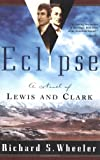 Eclipse, Richard S. Wheeler, 0765308762