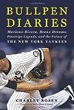 Bullpen Diaries, Charley Rosen, 0062005987