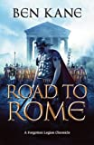 The Road to Rome (Forgotten Legion Chronicles)