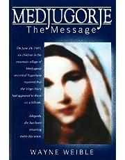Medjugorjethe Message