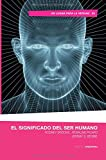 img - for El significado del ser humano (Spanish Edition) book / textbook / text book