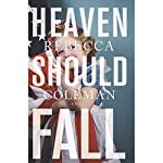 Heaven Should Fall | Rebecca Coleman
