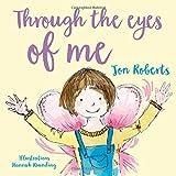 Through the Eyes of Me