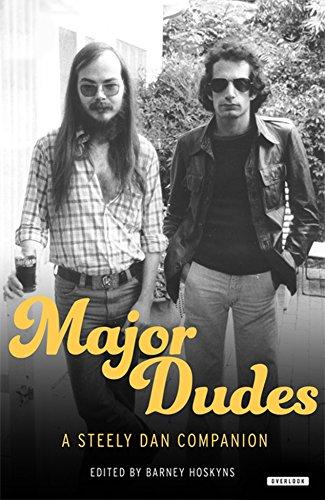 Major Dudes: A Steely Dan Companion